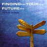 Finding Your Future (Unabridged), by Peter Shaw