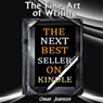 The Fine Art of Writing the Next Best Seller on Kindle (Unabridged) Audiobook, by Omar Johnson