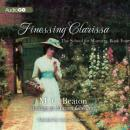 Finessing Clarissa: School for Manners, Book 4 (Unabridged) Audiobook, by Marion Chesney