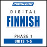 Finnish Phase 1, Unit 01-05: Learn to Speak and Understand Finnish with Pimsleur Language Programs, by Pimsleur