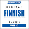Finnish Phase 1, Unit 17: Learn to Speak and Understand Finnish with Pimsleur Language Programs, by Pimsleur