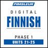 Finnish Phase 1, Unit 21-25: Learn to Speak and Understand Finnish with Pimsleur Language Programs Audiobook, by Pimsleur