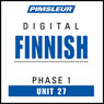 Finnish Phase 1, Unit 27: Learn to Speak and Understand Finnish with Pimsleur Language Programs Audiobook, by Pimsleur