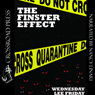 The Finster Effect (Unabridged), by Wednesday Lee Friday