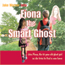 Fiona the Smart Ghost (Unabridged), by Jake Warner