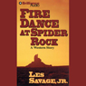 Fire Dance at Spider Rock: A Five Star Western, by Les Savage Jr.