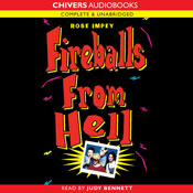 Fireballs from Hell (Unabridged), by Rose Impey