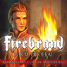 Firebrand (Unabridged) Audiobook, by R.M. Prioleau