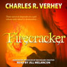 Firecracker (Unabridged) Audiobook, by Charles R. Verhey