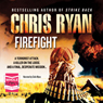 Firefight (Unabridged), by Chris Ryan