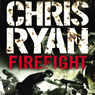 Firefight Audiobook, by Chris Ryan