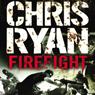 Firefight, by Chris Rya