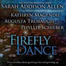 The Firefly Dance: Four Novellas About Growing Wise and Growing Up (Unabridged) Audiobook, by Sarah Addison Allen