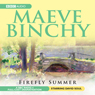 Firefly Summer (Dramatised) Audiobook, by Maeve Binchy