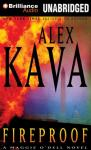Fireproof: A Maggie ODell Novel (Unabridged), by Alex Kava