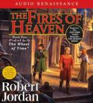 The Fires of Heaven: Book Five of The Wheel of Time (Unabridged), by Robert Jordan
