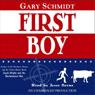 First Boy (Unabridged), by Gary Schmidt