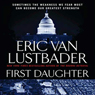 First Daughter: A Jack McClure Thriller, by Eric Van Lustbader