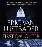 First Daughter: A Jack McClure Thriller (Unabridged) Audiobook, by Eric Van Lustbader