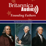 The First Four Presidents: The Founding Fathers Series (Unabridged) Audiobook, by Encyclopaedia Britannica
