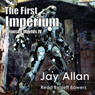 The First Imperium: Crimson Worlds, Book 4 (Unabridged), by Jay Allan