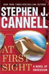 At First Sight: A Novel of Obsession (Unabridged), by Stephen J. Cannell