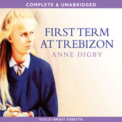 First Term at Trebizon (Unabridged) Audiobook, by Anne Digby