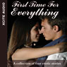 First Time for Everything: A Collection of Four Erotic Stories Audiobook, by Cathyrn Cooper