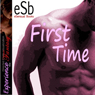 First Time: Impossible Gay Lovers (Unabridged) Audiobook, by Essemoh Teepee