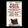 First Words: Earliest Writing from Favorite Contemporary Authors Audiobook, by Margaret Atwood