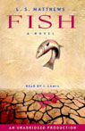 Fish (Unabridged), by L.S. Matthews