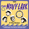A Fishy Business: The Navy Lark, Volume 23, by Lawrie Wyma
