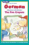 The Five Crayons: Berltiz Kids German, Adventures with Nicholas Audiobook, by Berlitz