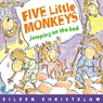 Five Little Monkeys Jumping on the Bed Audiobook, by Eileen Christelow