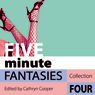 Five Minute Fantasies: Erotic Stories Collection Four, by Cathryn Cooper