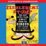 Fizzlebert Stump: The Boy Who Ran Away from the Circus (and Joined the Library) (Unabridged), by A.F. Harrold