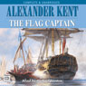 The Flag Captain (Unabridged), by Alexander Kent
