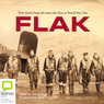 FLAK (Unabridged) Audiobook, by Michael Veitch