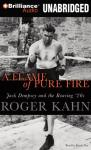 A Flame of Pure Fire: Jack Dempsey and the Roaring 20s (Unabridged) Audiobook, by Roger Kahn