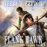 Flank Hawk (Unabridged) Audiobook, by Terry W. Ervin II