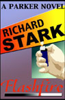 Flashfire: A Parker Novel (Unabridged), by Richard Stark