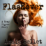 Flashover: A Remy Pigeon Story (Unabridged) Audiobook, by Annie Bellet