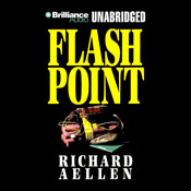 Flashpoint (Unabridged), by Richard Aelle