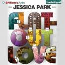 Flat-Out Love (Unabridged), by Jessica Park