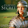 Flavias Secret (Unabridged), by Lindsay Townsend