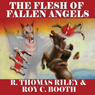 The Flesh of Fallen Angels: A Horror Western Novella (Unabridged) Audiobook, by Roy C. Booth