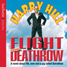 Flight from Deathrow, by Harry Hill