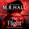 The Flight (Unabridged) Audiobook, by M. R. Hall