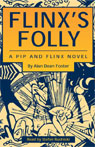 Flinxs Folly: A Pip and Flinx Novel (Unabridged) Audiobook, by Alan Dean Foster