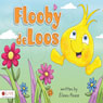 Flooby deLoos (Unabridged) Audiobook, by Eileen Pease